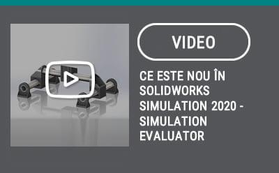 Ce este nou în SOLIDWORKS Simulation 2020 – SIMULATION Evaluator